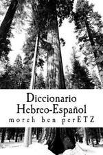 Diccionario Hebreo-Español : Herramienta Pastoral by moreh ben perETZ (2015,...