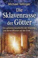 DIE SKLAVENRASSE DER GÖTTER - Die geheime Geschichte der Anunnaki - BUCH