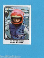 CAMPIONI dello SPORT 1973/74-Figurina n.211- KANAYA - GIAPPONE -MOTOCICLISMO-Rec