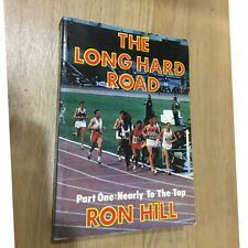 Ron Hill NEARLY TO THE TOP Long Hard Road part 1 paperback 1st
