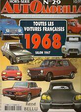 AUTOMOBILIA HS 29 TOUTES LES VOITURES FRANCAISES 1968 (SALON 1967)