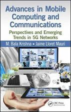 ADVANCES IN MOBILE COMPUTING AND COMMUNICATIONS - KRISHNA, M. BALA/ MAURI, JAIME