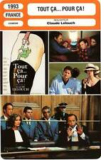 FICHE CINEMA : TOUT CA POUR CA - Huster,Luchini,Lelouch 1993 All that…For This?