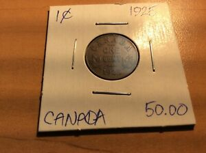1925 CANADIAN SMALL ONE CENT COIN--NO RESERVE.