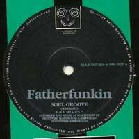 "Fatherfunkin* - Soul Groove (12"") Vinyl Schallplatte - 18073"
