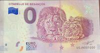 BILLET 0  EURO  CITADELLE DE BESANCON FRANCE  2018 NUMERO 5000 DERNIER BILLET