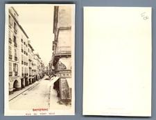 France, Bayonne La rue du Pont-Neuf CDV vintage albumen carte de visite,  Tira