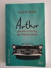 dtv Taschenbuch Buch - Arthur oder wie ich lernte den T-Bird zu fahren NP 8,95€