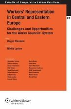Workers Representation Central Eastern EUrope : Challenges Imp by Blanpain...