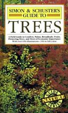 Simon & Schuster's Guide to Trees: A Field Guide to Conifers, Palms, Broadleafs,