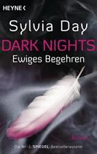 Dark Nights - Ewiges Begehren von Sylvia Day (2015, Klappenbroschur)