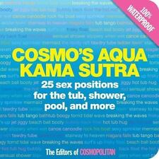 Cosmo's Aqua Kama Sutra: 25 Sex Positions for the Tub, Shower, Pool, and More (