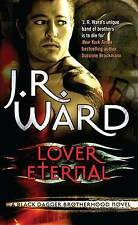 Lover Eternal by J. R. Ward (Paperback, 2007)