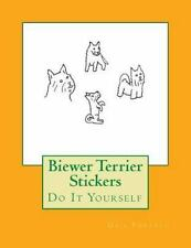 Biewer Terrier Stickers : Do It Yourself by Gail Forsyth (2016, Paperback)