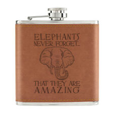 Elephants Never Forget That They Are Amazing 6oz PU Leather Hip Flask Tan Funny