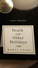 Death and Other Holidays by Marci Vogel award winning hardcover unread