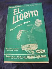 Partition El Llorito Primo Corchia Triste André Montals 1959 Music Sheet