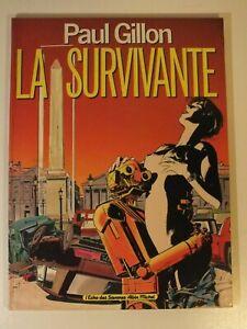 + Paul Gillon - La survivante - Echo des Savanes 1985 +