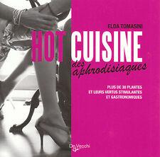 """Livre  Cuisine """" Hot Cuisine des Aphrodisiaques """" ( No 6908  )"""