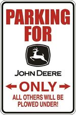 "Metal Sign Parking For John Deere Only 8"" x 12"" Aluminum S087"