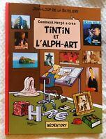 Comment Hergé a créé N°23. Tintin et l'Alph-Art.  Bédestory. 2020  LIVRE NEUF HC