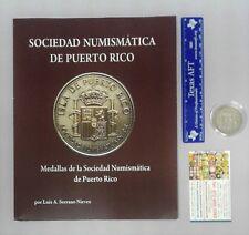 Libro MEDALLAS SOCIEDAD NUMISMATICA de PUERTO RICO Serrano 2012 agotado A COLOR