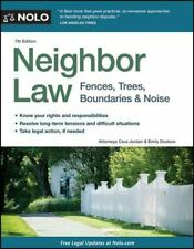 New listing Neighbor Law : Fences, Trees, Boundaries and Noise