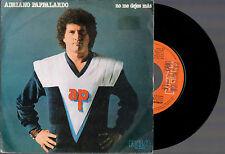 """ADRIANO PAPPALARDO NO ME DEJES MAS + TODO NORAL 1980 RCA 7"""" 45 GIRI PROMOCION"""