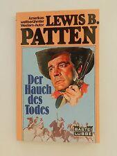 Lewis B Patten Der Hauch des Todes Roman Western Bastei Lübbe Verlag