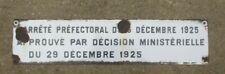 Ancienne plaque émaillée Japy arrêté préfectoral décision ministérielle 1925