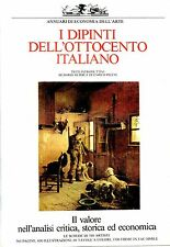 ANNUARI DI ECONOMIA DELL'ARTE = I DIPINTI DELL'OTTOCENTO ITALIANO