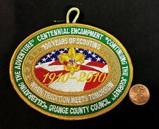 ORANGE COUNTY COUNCIL OA LODGE 13 CENTENNIAL 1910-2010 100 YEARS OF SCOUTING