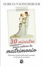 30 MINUTOS PARA SALVAR TU MATRIMONIO /30 MINUTES TO SAVE YOUR MARRIAGE - BERGER,