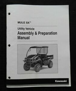 2017 KAWASAKI MULE SX 400 SxS UTILITY VEHICLE ASSEMBLY PREPARATION MANUAL NICE