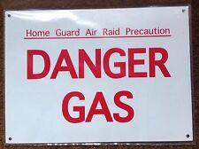 METAL SIGN - DANGER GAS HOME GUARD AIR RAID