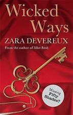 Wicked Ways by Zara Devereux (Paperback, 2012)