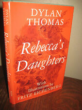 1st Edition Rebecca's Daughters Dylan Thomas Illustrated Fritz Eichenberg Film