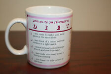 Funny Coffee Mug How to Know It's Time to Diet B17
