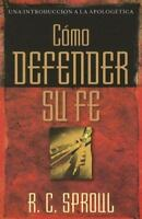 Como Defender Su Fe (Paperback or Softback)