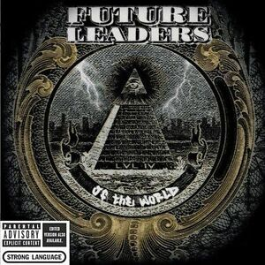 Future Leaders of the World - LVL IV [PA] (CD, Oct-2004, Epic (USA))