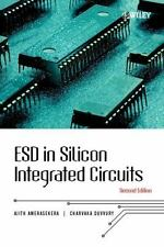 ESD in Silicon Integrated Circuits by E. Ajith Amerasekera and Charvaka...