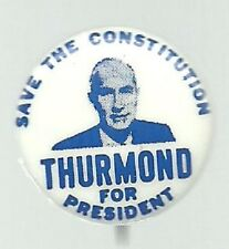STROM THURMOND 1968 SAVE THE CONSTITUTION POLITICAL PIN