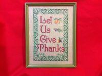 Vintage Handmade Sampler Framed needlework 'Let Us Give Thanks'