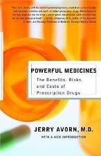 Powerful Medicines: The Benefits, Risks, and Costs of Prescription Drugs, Jerry