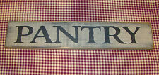 "Beautiful Rustic Primitive Sign/ Shelf sitter ""Pantry"" Country Home Decor"