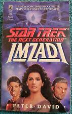 Star Trek: The Next Generation: Imzadi by Peter David. Paperback, 1992.