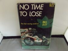 More details for no time to lose - signed by alan peck & nell ivy - 1972 hb dj book - bill ivy