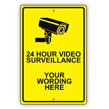 Personalized 24 Hour Video Surveillance Custom Text Novelty Aluminum Metal Sign