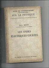 Les ondes électriques courtes René Mesny 1927 REF E9 @@
