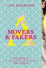 Alphas Ser.: Movers und Fakers 2 von Lisi Harrison (2010, Taschenbuch)